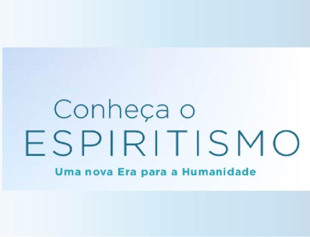 Conheça e Divulgue o Espiritismo