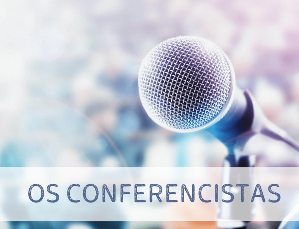 OS CONFERENCISTAS DO VI CONGRESSO UCESS